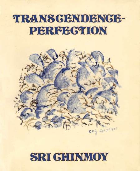 Transcendence-Perfection-Sri-Chinmoy